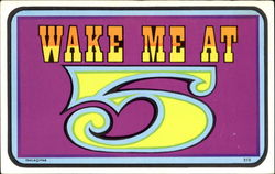 Wake Me At 5 Postcard