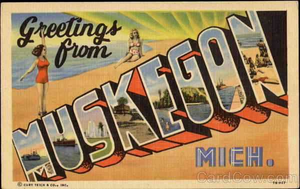 Greetings From Muskegon Michigan Large Letter