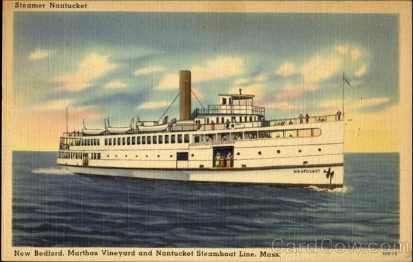 Steamer Nantucket New Bedford Massachusetts Steamers
