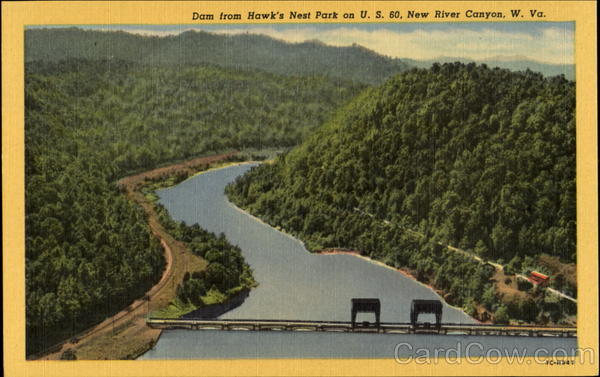 Dam From Hawk's Nest Park, YU. S. 60 New River Canyon West Virginia