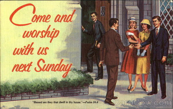Come And Worship With Us Next Sunday Religious