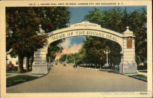 E. J. Square Deal Arch Between Johnson City And Binghamton
