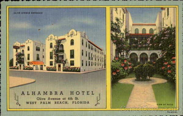 Alhambra Hotel, Olive Avenue at 4th St West Palm Beach Florida