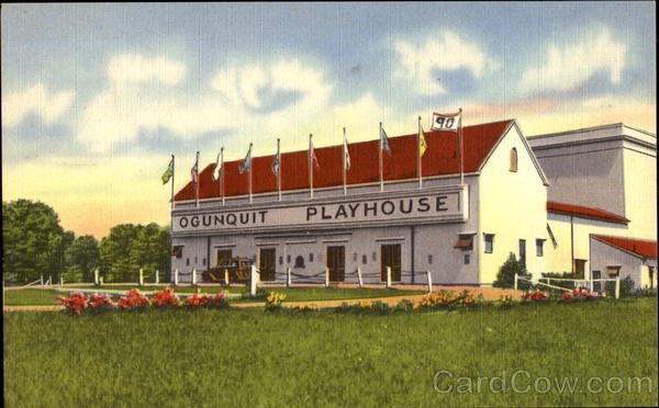The Famous Ogunquit Playhouse, U. S. Route #1 Maine
