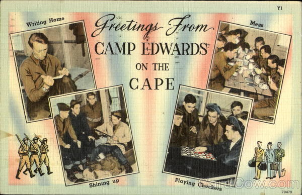 Greetings From Camp Edwards On The Cape Cape Cod Massachusetts