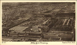 Ford Motor Company The Highland Park Plant