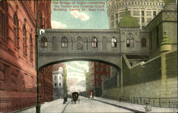 The Bridge Of Sighs Connecting The Tombs And Criminal Court Building, Centre St New York City