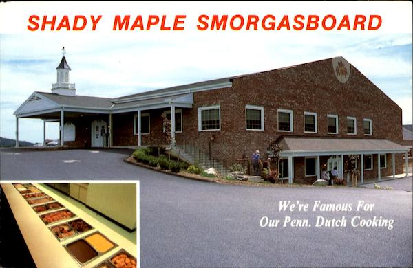 Shady Maple Smorgasboard, Box 2235 R.D. #2 1 Mile East of Blue Ball on Route 23 East Earl Pennsylvania