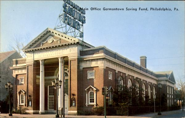 Main Office Germantown Saving Fund Philadelphia Pennsylvania