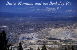 Butte Montana And The Berkeley Pit