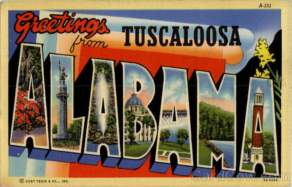 Greetings from Tuscaloosa - Large Letter Alabama