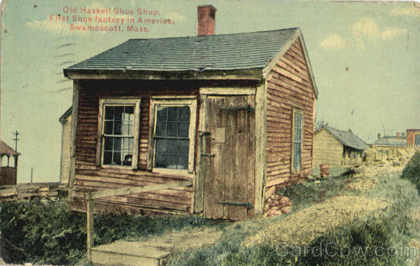 Old Haskell Shoe Shop First Shoe Factory in America Swampscott Massachusetts