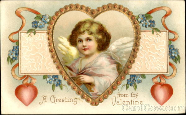 A Greeting From Thy Valentine With Cupid