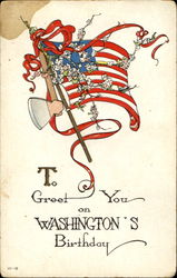 To Greet You On Washington's Birthday