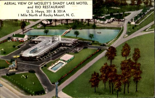 Aerial View Of Mosley's Shady Lake Motel And Rio Restaurant, U. S. Hwys. 301 & 301A Rocky Mount North Carolina