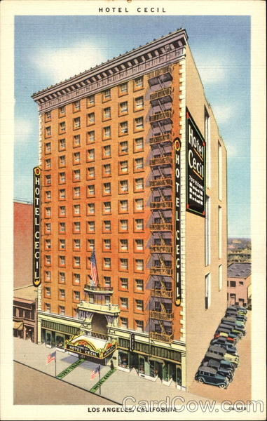 Hotel Cecil, 7th and Main Sts Los Angeles California