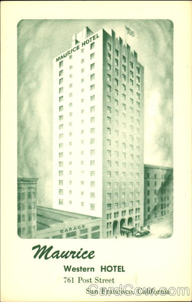Maurice Western Hotel, 761 Post Street San Francisco California