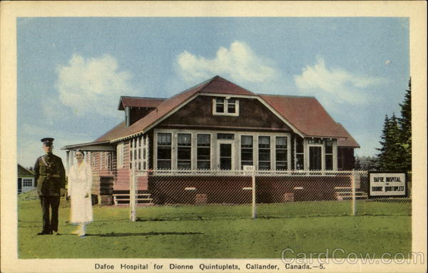 Dafoe Hospital For Dionne Quintuplets Callander Ontario Canada