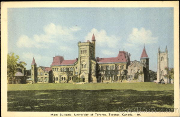 Main Building, University of Toronto Ontario Canada