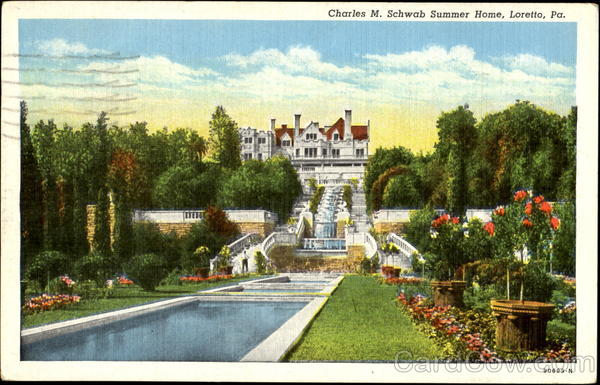 Charles M. Schwab Summer Home Loretto, PA