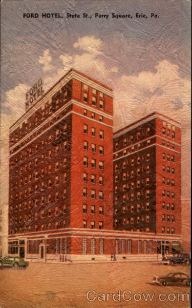 Ford Hotel, State St. Perry Square Erie Pennsylvania