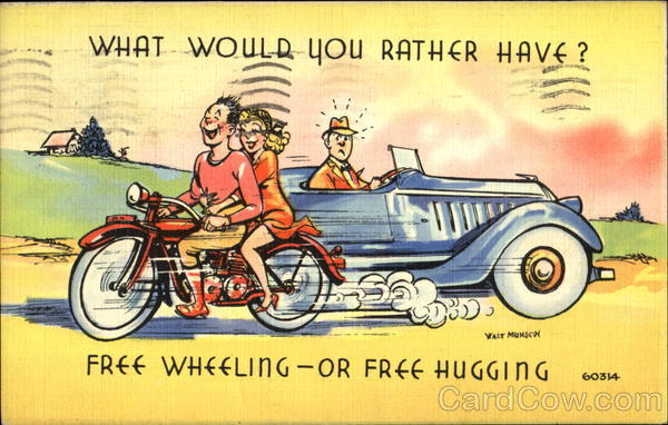 What Would You Rather Have? Comic, Funny Motorcycles