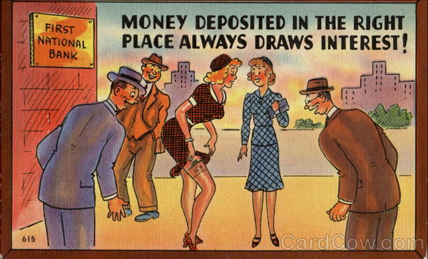 Money Deposited In The Right Place Always Draws Interest!