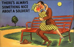 There's Always Something Nice About A Soldier!