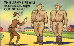 This Army Life Will Make A Real Man Out Of You!