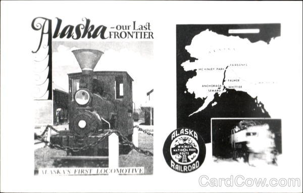 Alaska Railroad Our Last Frontier