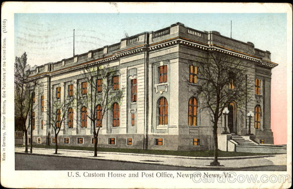U. S. Custom House And Post Office Newport News Virginia