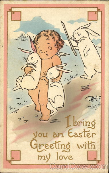 I Bring You An Easter Greeting With My Love With Bunnies