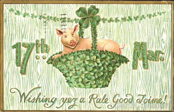 17Th March Wishing You A Rale Good Toime! St. Patrick's Day