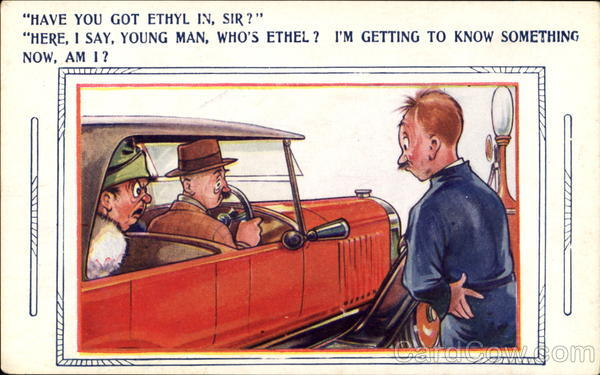 Have you got Ethyl in? Comic, Funny