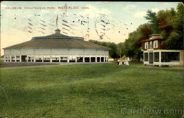 Coliseum Chautauqua Park Waterloo Iowa