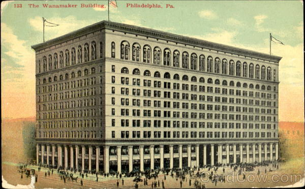 The Wanamaker Building Philadelphia Pennsylvania