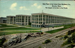 Main Plant Of The United Shoe Machinery Co.