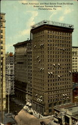 North American And Real Estate Trust Buildings, Broad And Sansom Streets
