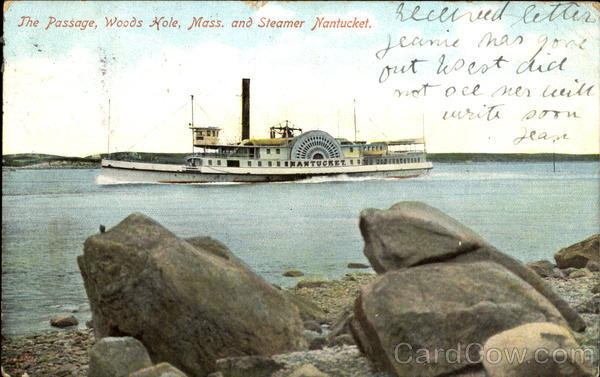 The Passage And Steamer Nantucket Woods Hole Massachusetts