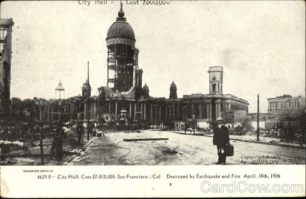 City Hall San Francisco California Disasters