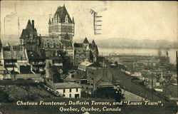 Chateau Frontenac Dufferin Terrace And Lower Town