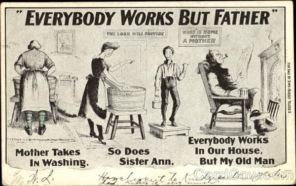 Everybody Works But Father Comic, Funny