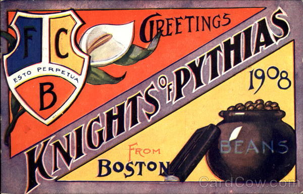 Greetings From Knights Of Pythias Boston Massachusetts
