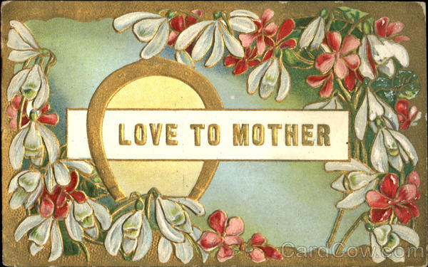 Love To Mother Greetings
