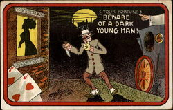 Your Fortune Beware Of A Dark Young Man! Postcard