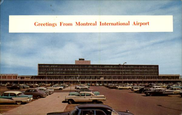 Greetings From Montreal International Airport Canada