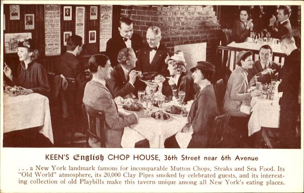 Keen's English Chop House, 36th Street near 6th Avenue New York City