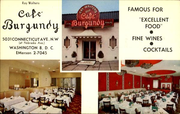Café Burgundy, 5031 Connecticut ave Washington District of Columbia