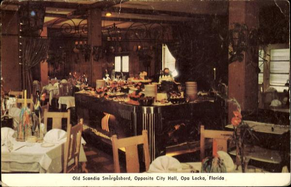 Old Scandia Smorgasbord Opa Locka Florida