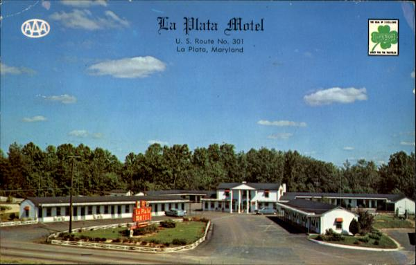 La Plata Motel, U. S. Route No. 301 Maryland